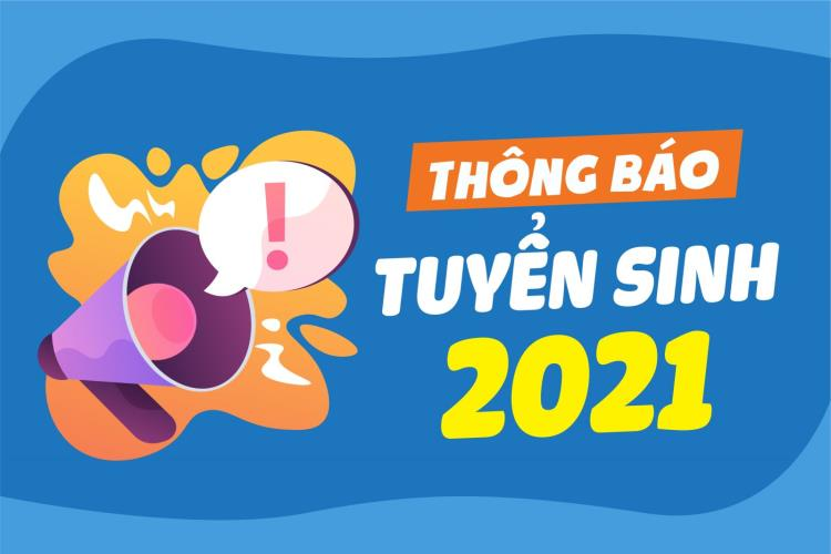 Thông báo tuyển sinh 2021