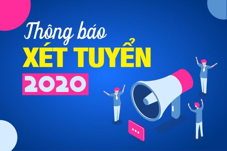 THÔNG BÁO XÉT TUYỂN 2020